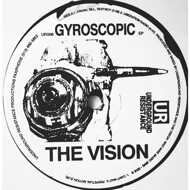 The Vision - Gyroscopic EP