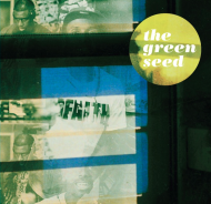 The Green Seed - Crack Kills / Preservation