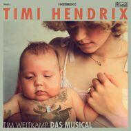 Timi Hendrix - Tim Weitkamp Das Musical (White Vinyl)