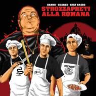Danno, Suarez & Chef Ragoo - Strozzapreti Alla Romana