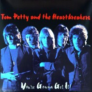 Tom Petty And The Heartbreakers - You're Gonna Get It! (RSD 2011)