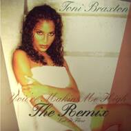 Toni Braxton - You're Makin' Me High (Remix) / Let It Flow