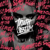 Tove Lo - Truth Serum