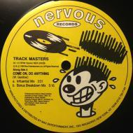Track Masters - Come On, Do Anything / I Need You So Bad