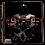 Trick Daddy - Book Of Thugs: Chapter AK Verse 47