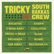 Tricky Meets South Rakkas Crew - Tricky Meets South Rakkas Crew