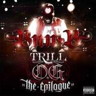 Bun B - Trill O.G. The Epilogue