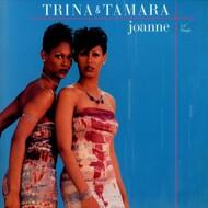 Trina & Tamara - Joanne