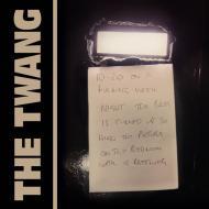 The Twang - 10:20