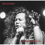 Sarah Jane Morris - I Shall Be Released / Men Just Want To Have Fun