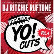 DJ Ritchie Ruftone - Practice Yo! Cuts Vol. 4