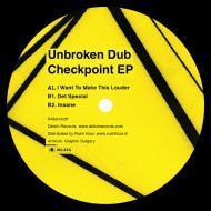 Unbroken Dub - Checkpoint EP
