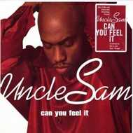 Uncle Sam - Can You Feel It