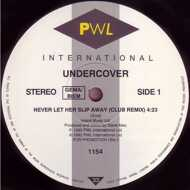 Undercover - Never Let Her Slip Away (Club Remix)