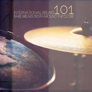 Various - International Breaks 101: Rare Breaks From Around The Globe