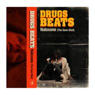 Drugs Beats - Naloxone (The Save Shot)