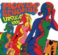 Ursula 1000 - Mondo Beyondo