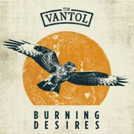 Tim Vantol - Burning Desires / Till The End (Plattenladenwoche 2016)