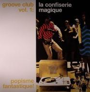 Various  - Groove Club Vol. 1: La Confiserie Magique