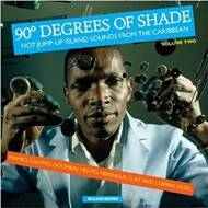 Various - 90° Degrees Of Shade (Volume Two)