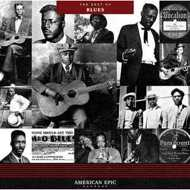 Various - American Epic: The Best Of Blues