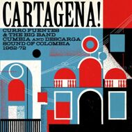 Various - Cartagena! Curro Fuentes & The Big Band Cumbia