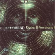 Various - Glitterbeat : Dubs & Versions I