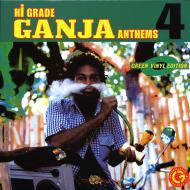 Various - Hi Grade Ganja Anthems 4