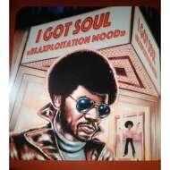 Various - I Got Soul - Blaxploitation Mood