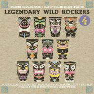 Keb Darge & Little Edith presents - Legendary Wild Rockers 4