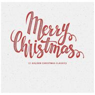 Various - Merry Christmas - 17 Golden Christmas Classics