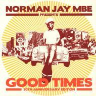 Various - Norman Jay MBE Presents Good Times 30th Anniversary Edition