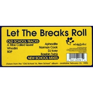 Various - Old School Vs. New School:  Let The Breaks Roll