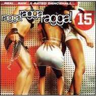 Various - Ragga Ragga Ragga! 15