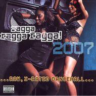 Various - Ragga Ragga Ragga! 2007