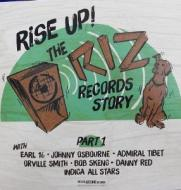 Various - Rise Up! The Riz Records Story Part 1