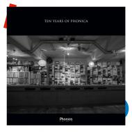 Various - Ten Years Of Phonica