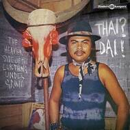 Various - Thai? Dai! (The Heavier Side Of The Luk Thung Underground)