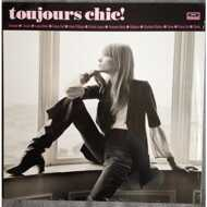Various - Toujours Chic!