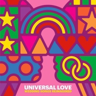 Various - Universal Love: Wedding Songs Reimagined (RSD 2018)