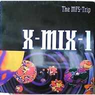 Various - X-Mix-1 - The MFS Trip