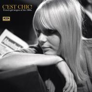 Various - C'est Chic! French Girl Singers Of The 60s