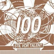 Various - Stil Vor Talent 100 - Part 1