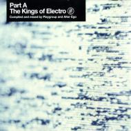 Various - The Kings Of Electro Part A