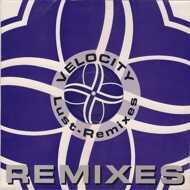 Velocity - Lust Remixes