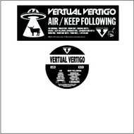 Vertual Vertigo - Air / Keep Following