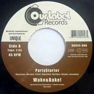 Wake & Bake! - PartyStarter / Soul Woman