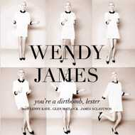 Wendy James - You're A Dirtbomb, Lester / Farewell To Love (Black Friday 2016)