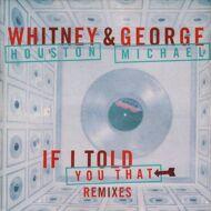 Whitney Houston - If I Told You That (Remixes)