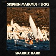 Stephen Malkmus & The Jicks - Sparkle Hard (Black Vinyl)